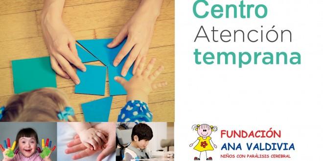 Centro de Atención Temprana de la Fundación Ana Valdivia, ¡próxima apertura!