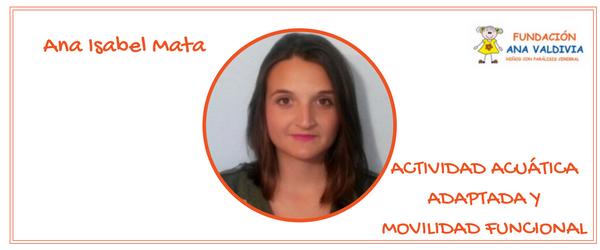 Ana Isabel Mata. Actividad acuática adaptada y movilidad funcional