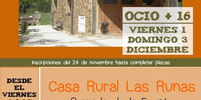 Comienza diciembre: ¡fin de semana rural para +16!