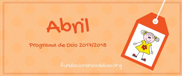 Actividades de Ocio para el mes de Abril