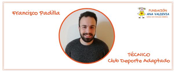 Francisco Padilla. Técnico, Club Deporte Adaptado