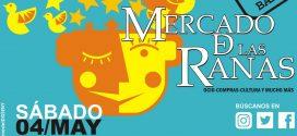 Sábado 4 de Mayo: te esperamos en el Mercado de las Ranas (C/ Huertas)