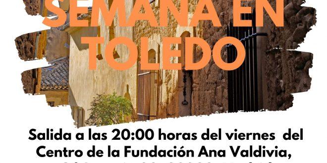 Ocio para +18 con la Fundación Ana Valdivia: fin de semana en Toledo