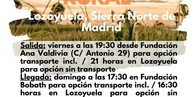 Fin de semana rural para +18 con la Fundación Ana Valdivia