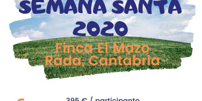 Campamento de Semana Santa con la Fundación Ana Valdivia: Cantabria, ¡¡allá vamos!!