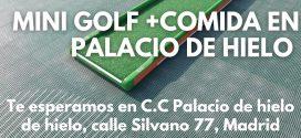 Ocio para tod@s con la Fundación Ana Valdivia: mini golf & comida en Palacio de Hielo